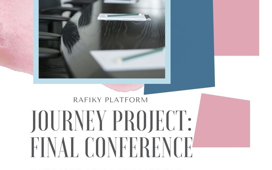 """""""JOURNEY"""" Project: Final Conference with simultaneous interpretation"""